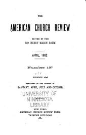 The Church Review: Volume 38