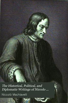 The Prince Discourses On The First Ten Books Of Titus Livius Thoughts Of A Statesman