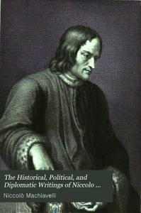 The prince  Discourses on the first ten books of Titus Livius  Thoughts of a statesman PDF