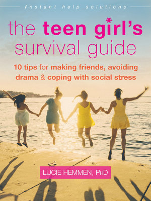 The Teen Girl s Survival Guide