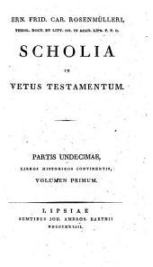 Scholia In Vetus Testamentum: Libri historici veteris testamenti ; vol. 1. Josuam continens, Volume 11, Issue 1
