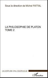 La philosophie de Platon: Volume2