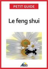 Le feng shui: Adoptez la philosophie taoïste