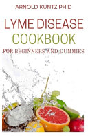 Lyme Disease Cookbook for Beginners and Dummies PDF