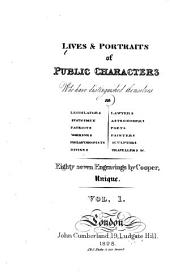 Lives & Portraits of Public Characters ...