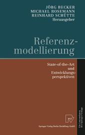 Referenzmodellierung: State-of-the-Art und Entwicklungsperspektiven