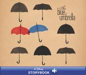 The Blue Umbrella: A Disney Read-Along