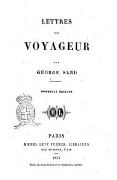 Oeuvres de George Sand: Lettres d'un voyageur