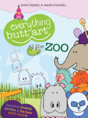 Everything Butt Art at the Zoo PDF