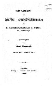 Die Thätigkeit der deutschen Bundesversammlung oder die wesentlichen Verhandlungen und Beschlüsse des Bundestags: Band 3