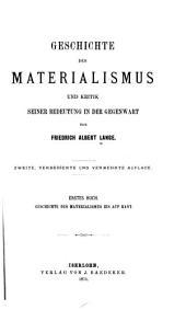 Geschichte des Materialismus und Kritik seiner Bedeutung in der Gegenwart: Bände 1-2