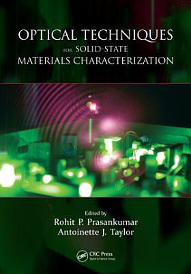 Optical Techniques for Solid State Materials Characterization PDF
