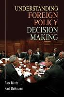 Understanding Foreign Policy Decision Making PDF