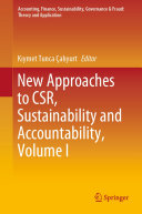 New Approaches to CSR, Sustainability and Accountability