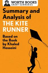Summary and Analysis of The Kite Runner: Based on the Book by Khaled Hosseini