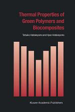 Thermal Properties of Green Polymers and Biocomposites