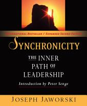 Synchronicity: The Inner Path of Leadership, Edition 2