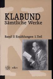 Erzählungen und kleine Schriften: Band 2