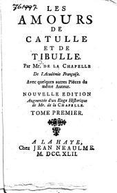 Les amours de Catulle et de Tibulle: and other works, Volume1