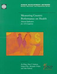 Measuring Country Performance On Health Book PDF