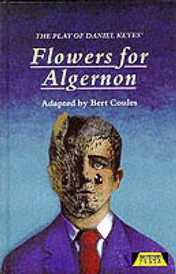 The Play of Daniel Keyes  Flowers for Algernon