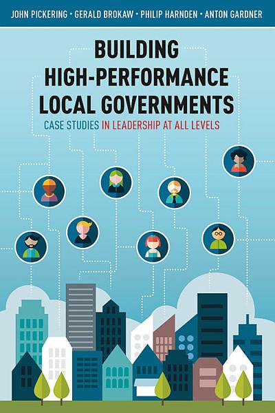 Building High Performance Local Governments