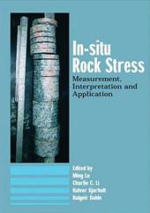 In-Situ Rock Stress: International Symposium on In-Situ Rock Stress, Trondheim, Norway,19-21 June 2006