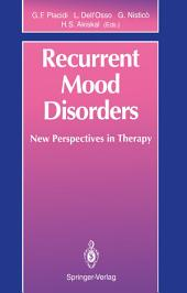 Recurrent Mood Disorders: New Perspectives in Therapy