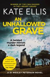 An Unhallowed Grave: Number 3 in series