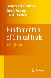 Fundamentals of Clinical Trials: Edition 4
