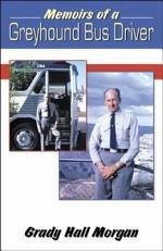 Memoirs of a Greyhound Bus Driver
