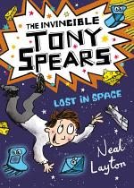 The Invincible Tony Spears: Lost in Space