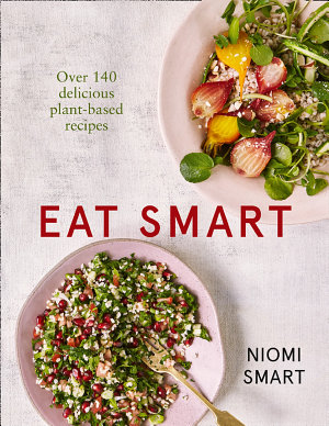 Eat Smart What To Eat In A Day Every Day