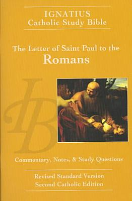 The Letter of Saint Paul to the Romans