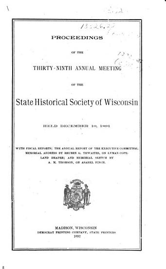 Proceedings of the     Annual Meeting of the State Historical Society of Wisconsin PDF