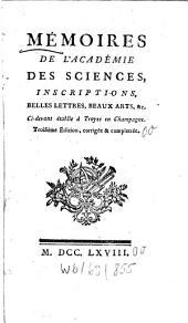 Mémoires de β'Académie des sciences, inscriptions, belles lettres beaux arts, &c: ci-devant établie à Troyes en Champagne