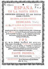 España en la Santa Biblia: exposicion historial de los Textos tocantes a Españoles, dividida en dos partes, Volumen 2