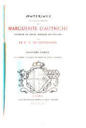 Materiaux pour servir à l'histoire de Marguerite d'Autriche, Duchesse de Savoie, Regente des Pays-Bas: Les tombes ducales de Brou et bibliographie, Volume2