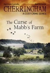 Cherringham - The Curse of Mabb's Farm: A Cosy Crime Series