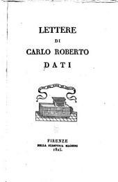 Lettere di Carlo Roberto Dati