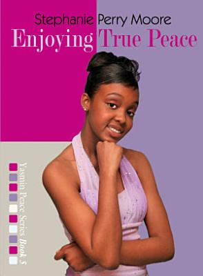Enjoying True Peace