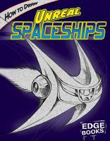 How to Draw Unreal Spaceships PDF