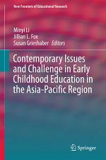 Contemporary Issues and Challenge in Early Childhood Education in the Asia-Pacific Region
