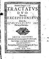 Ioannis Zangeri I.C. tractatus duo: unus de exceptionibus, alter de quaestionibus seu torturis reorum