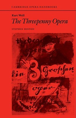 Kurt Weill  The Threepenny Opera
