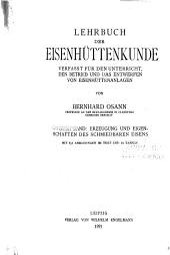 Lehrbuch der eisenhüttenkunde: verfasst für den unterricht, den betrieb und das entwerfen von eisenhüttenanlagen ...