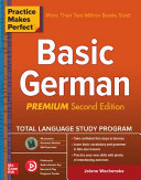 Practice Makes Perfect  Basic German  Premium Second Edition