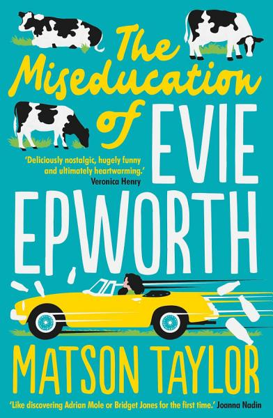 Download The Miseducation of Evie Epworth Book