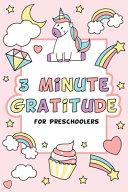 3 Minute Gratitude for Preschoolers with Unicorn Cover