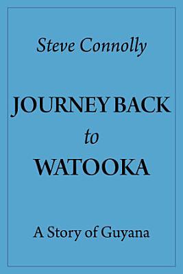 Journey Back To Watooka